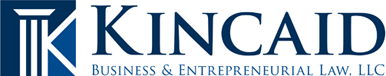 Kincaid Business | Entrepreneurial Law